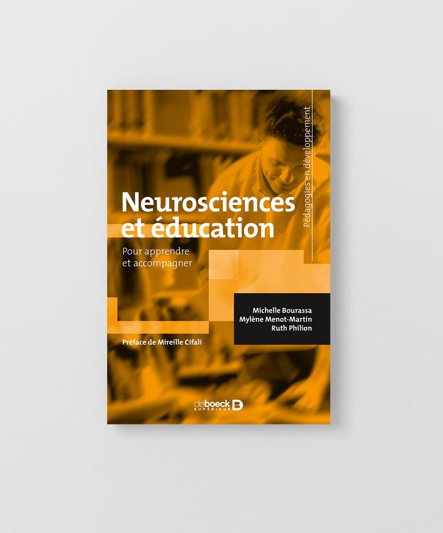 Livre Neurosciences et éducation écrit par Michelle Bourassa, Mylène Menot-Martin et Ruth Philion